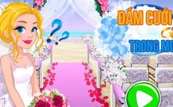 Game đám cưới trong mơ là game trải nghiệm thực tế về đám cưới hanh phúc mà nhiều bạn trẻ mơ ước